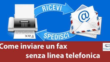 Come inviare un fax senza linea telefonica