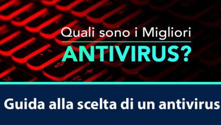 Guida alla scelta di un antivirus