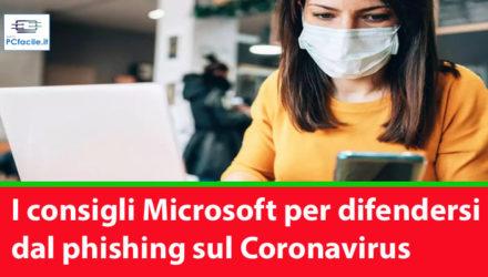 I consigli Microsoft per difendersi dal phishing sul Coronavirus