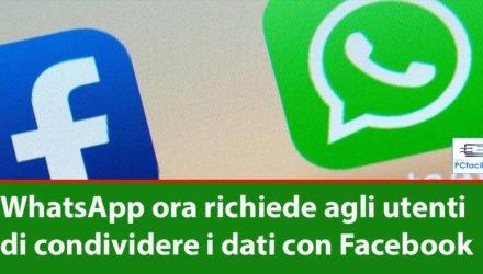 WhatsApp ora richiede agli utenti di condividere i dati con Facebook