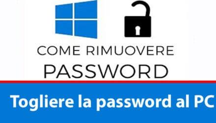 Togliere la password al PC