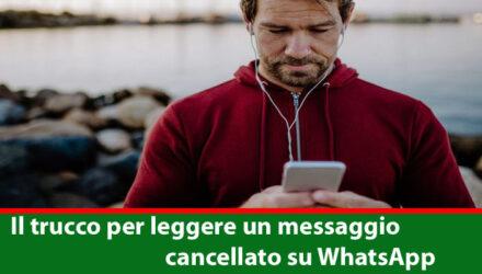 Il trucco per leggere un messaggio cancellato su WhatsApp