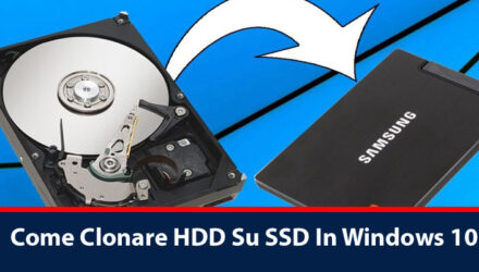 Come Clonare HDD Su SSD In Windows 10